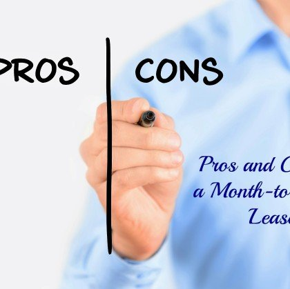 Pros and Cons of Month-to-Month Leases